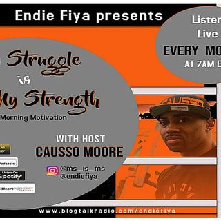 Ep. 12 My Struggle is My Strength with Causso Moore