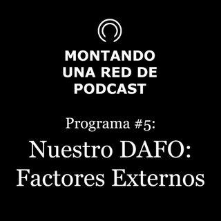 Nuestro DAFO: Factores internos | MRP #5