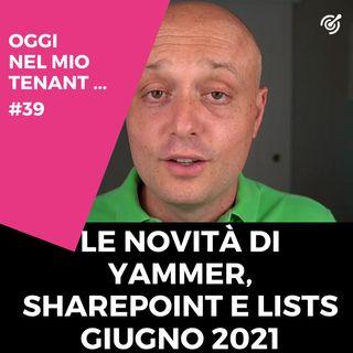 Le novità di giugno 2021 per Yammer, SharePoint e Lists