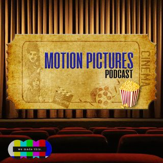 Motion Pictures