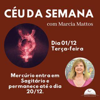 Céu da Semana - Terça, dia 01/12: Mercúrio entra em Sagitário e permanece até o dia 20/12.
