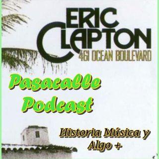 38 - Historia de Eric Clapton Ep-14 (1974, El Regreso)