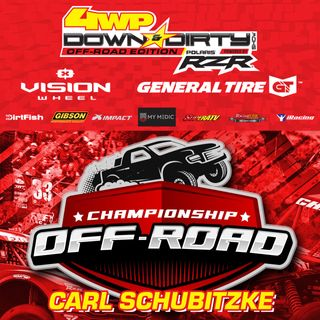 #24 - Off-Road Edition - Carl Schubitzke w/ Championship Off-Road