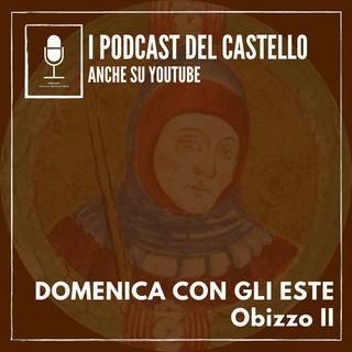 Domenica con gli Este: Obizzo II