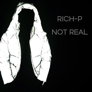 Rich P- Not Real (Radio Version)
