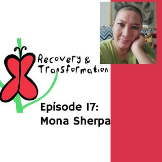 #17 Personal And Political Empowerment with Mona Sherpa