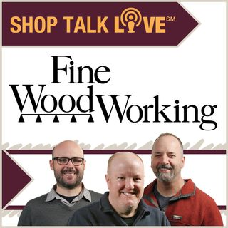 STL 58: Woodworking's an Art—No it's Not