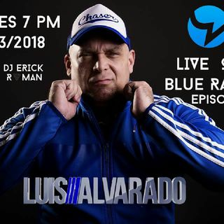 Blue Radio 3 Full Set Dj Luis Alvarado