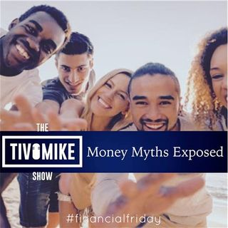 Money Myths Exposed #FinancialFriday