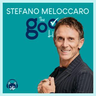63. The Good List: Stefano Meloccaro -  Melo-ricordi: 5 personaggi importanti della mia vita