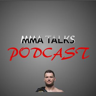 MMA Talks Podcast Special #12 - Focus Stipe Miocic