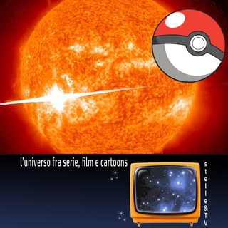 #58 Stelle&TV: L'evento di Carrington & I Pokémon