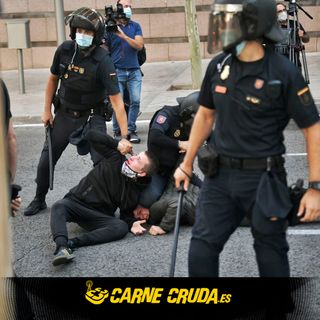 Carne Cruda - Violencia policial: De Linares a las manifestaciones (#820)