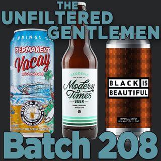 Batch208: Mumford Brewing Black is Beautiful, Modern Times Geodesic & Pizza Port Permanent Vacay
