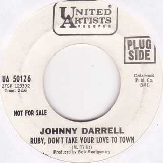 Johnny Darrell - Ruby Don't Take Your Love To Town- Time Warp Song of The Day