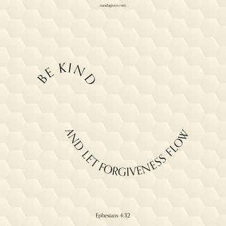 08 - Kindness + Forgiveness (Ephesians 4:32) - Weekly Devotional with Nanda Green