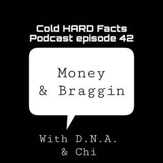 Money & Braggin