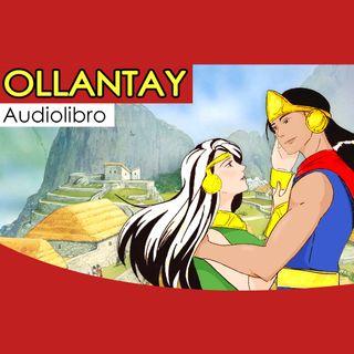 Parte 1 - Ollantay (Audiolibro)