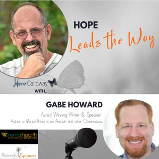Hope Leads the Way with Johnnie Calloway & Gabe Howard
