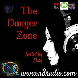 The Danger Zone Hosted By Stacy 6-1-21
