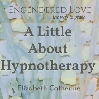 A Little About Hypnotherapy