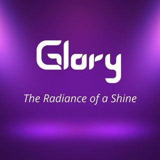 Glory: The Radiance of a Shine
