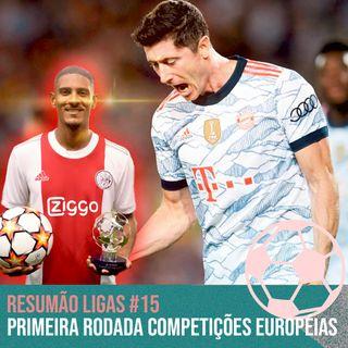 Primeira Rodada Competições Europeias #16