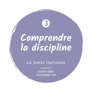 #3 Comprendre la discipline