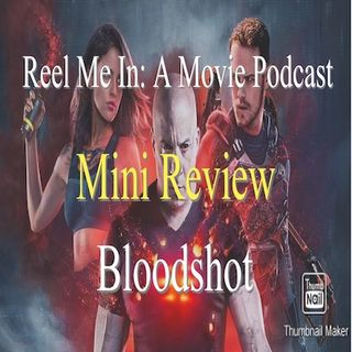 Mini Review: Bloodshot
