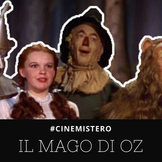 Il Mago Di OZ - Il Suicidio Sul Set Più Celebre Di Sempre [#CINEMISTERO Ep.03]