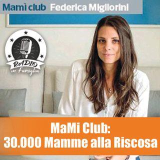 Mami Club: 30.000 Mamme alla Riscossa