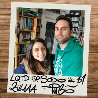 #101: Zulma Tubío - Lo que das, te lo das