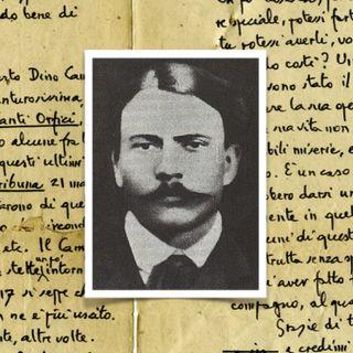 I manoscritti del poeta pazzo Dino Campana