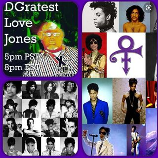 DGratest Love Jones and Prince  6/8/2020
