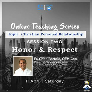 Episode 02 - CPR Session 2 : Honor & Respect with Father Chito Bartolo