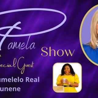 The Pamela Show S2E2 - Nompumelelo Real Kunene