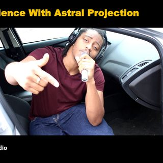My Experience With Astral Projection