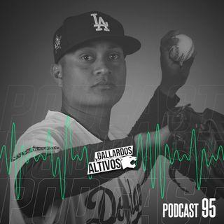 Podcast #95: Victor González a las Grandes Ligas / ¿Cómo la tabla general de contagios en la Liga?