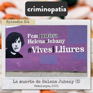 30. La muerte de Helena Jubany (Catalunya, 2001) - Parte 3