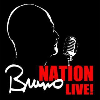 Bruno Nation LIVE