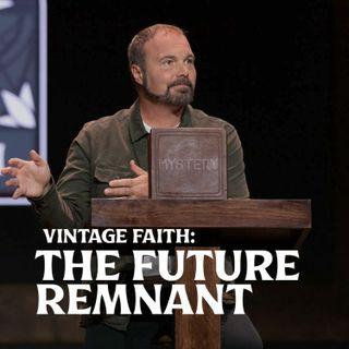 Romans #25 - Vintage Faith: The Future Remnant