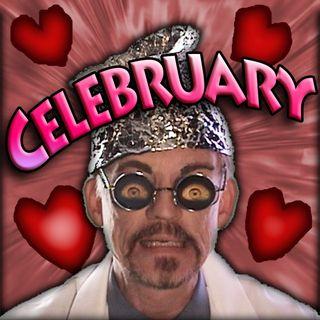 """Doctor I. M. Paranoid """"Celebruary 2018"""""""