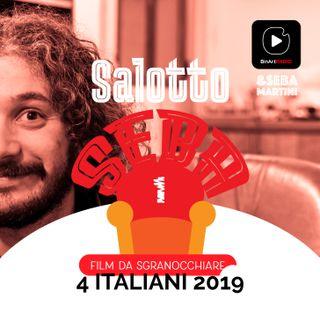 Vi propongo 4 film italiani del 2019 - Salotto Seba - Film da sgranocchiare #01