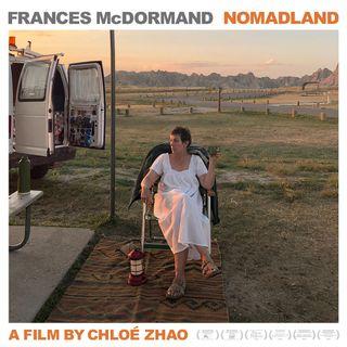Episode 126: Nomadland - featuring Kyle Bruehl