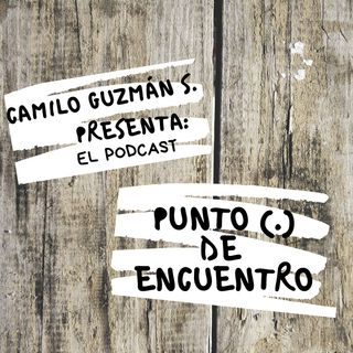 Punto de Encuentro by: Camilo Guzmán S.