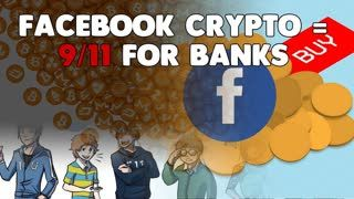 Facebook's Cryptocurrency is the 9 11 [D-DAY] for BANKS! - Libra Facecoin - THE END!!! (3)