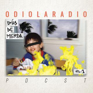 Odio la Radio - Días de Mierda Vol.1