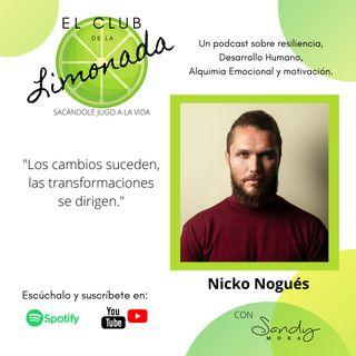 Episodio 18: Nicko Nogués, hacer is the new decir.