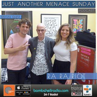 Just Another Menace Sunday #807 w: Ra Ra Riot