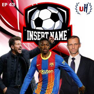 Episode 43: Yikes UEFA